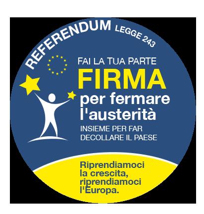 """Per farci sentire in Europa l'unica è firmare il referendum StopAusterità, non a caso temuto dai """"manovratori"""""""